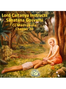 Teachings to Sanatana Gosvami