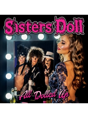 "Sisters Doll - ""All Dolled Up"" Album"