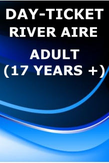 DAY-TICKET. ADULT. RIVER AIRE