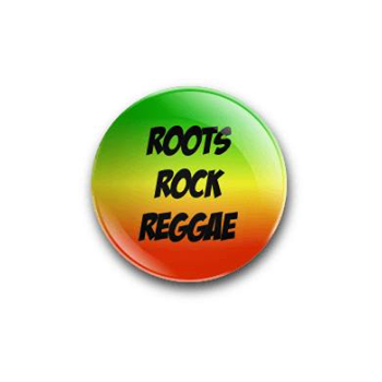 Roots Rock Reggae 25mm Badge