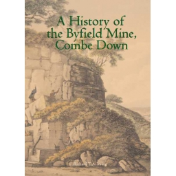 A History of Byfield Mine by..