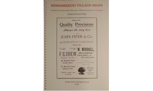 Remembering Village Shops  A Study of Combe Down from the collected memories of residents  Edited by Richard Read