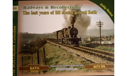 Railways & Recollections by Philip Horton