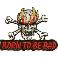Born to be Bad Patch