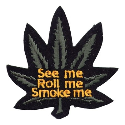 """See Me/Roll Me/Smoke Me"" Cannibus Patch"