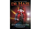 DR HAZE - AUTOBIOGRAPHY - MUD BLOOD & ..