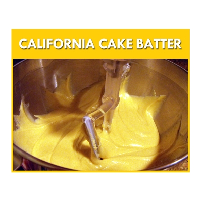 California Cake Batter ..