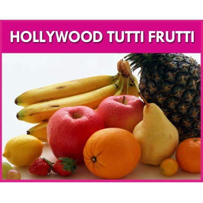 Hollywood Tutti Frutti ..