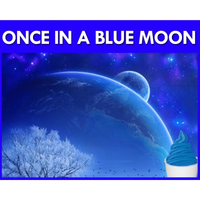 Once in a Blue Moon Fla..