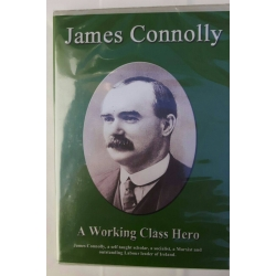 James Connolly: A Worki..