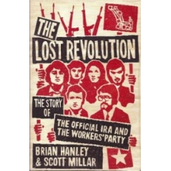 The Lost Revolution: Th..