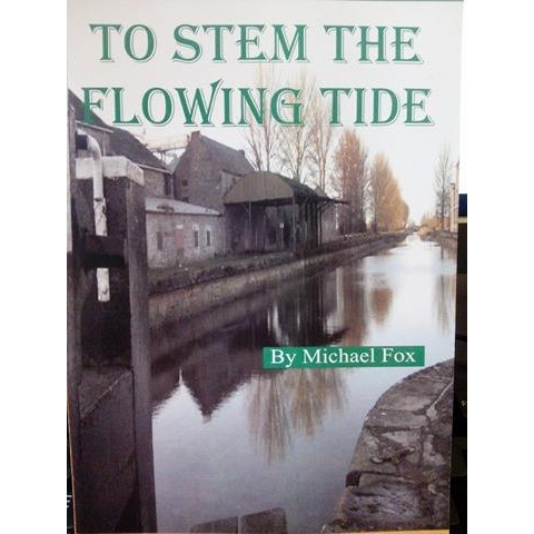 To Stem The Flowing Tide by Michael Fox