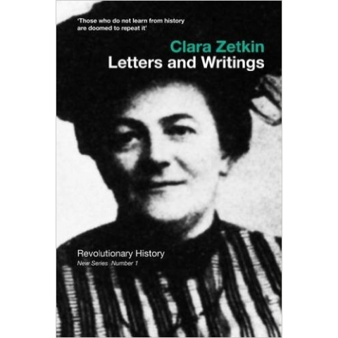 Clara Zetkin Letters and Wrtings
