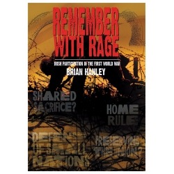 Remember With Rage, Iri..