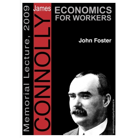 Economics For Workers, by John Foster