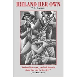 Ireland Her Own by T.A...