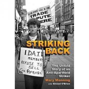 Striking Back: The Untold Story of an Anti-Apart..
