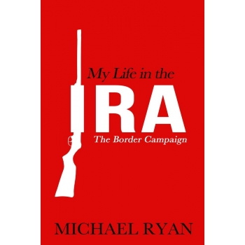 My Life in the IRA