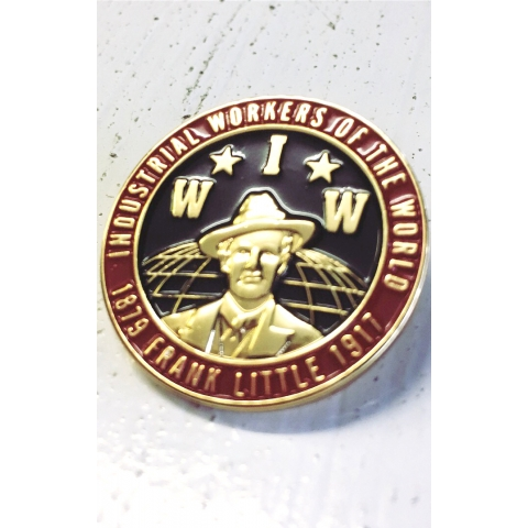 FRANK LITTLE IWW 3D ENAMEL BADGE