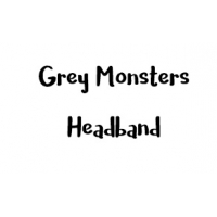 Grey Monsters Headband