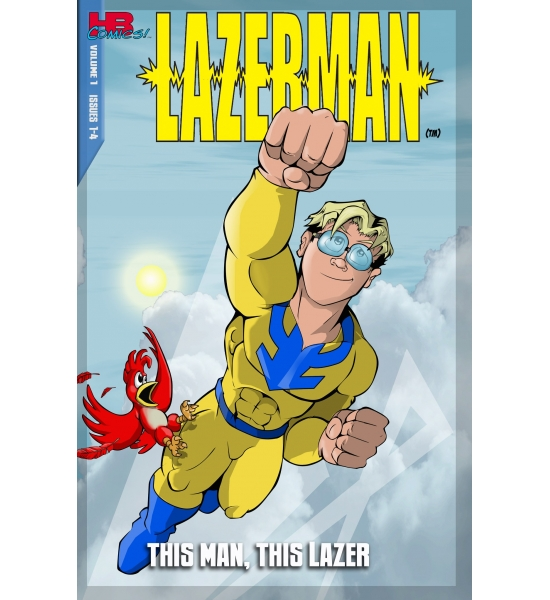 "Lazerman Vol 1: ""This Man, This Lazer!"""