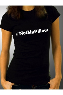 NotMyPillow T-shirt - Spoof MyPillow.com shirt - NotMyPresident - Juniors Fashion tops