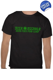 Irish Asshole T-shirts