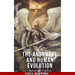 The Anunnaki and Human Evolu..