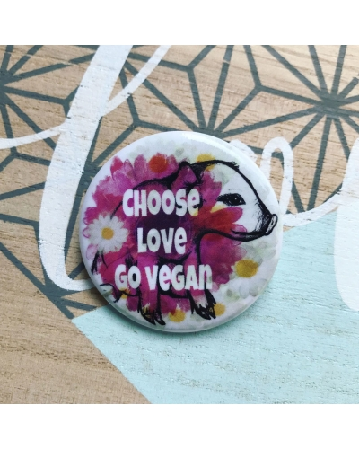 Choose love, go vegan - badge, gloss finish.