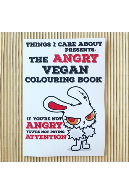The Angry Vegan - colouring book for adults. NOT suitable for children. 14 illustrations to colour. Writing prompts. Gratitude journal. Vegan gift.
