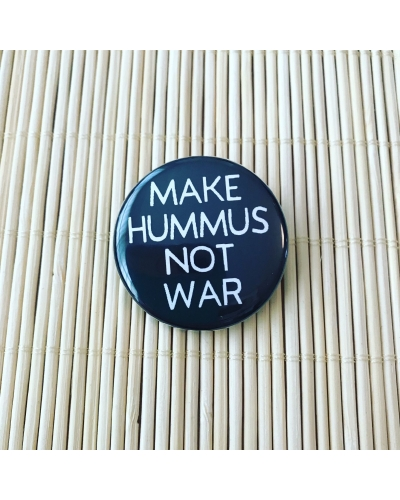 Make hummus not war. - round badge with gloss finish. Vegan badge. Vegan button. Hummus badge. Hummus lover gift ideas.