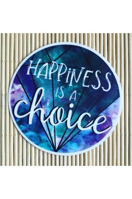 Happiness is a choice. - round vinyl sticker. Vegan friendly. Gratitude journa..