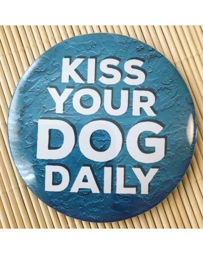 Kiss Your Dog Daily - fridge magnet. Dog lover. Dog lover gift idea.