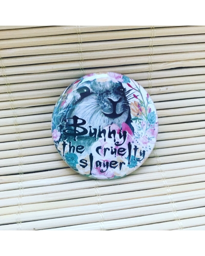 Bunny the cruelty slayer- round badge with gloss finish. Vegan badge. Vegan button. Vegan gift. Pin badge.