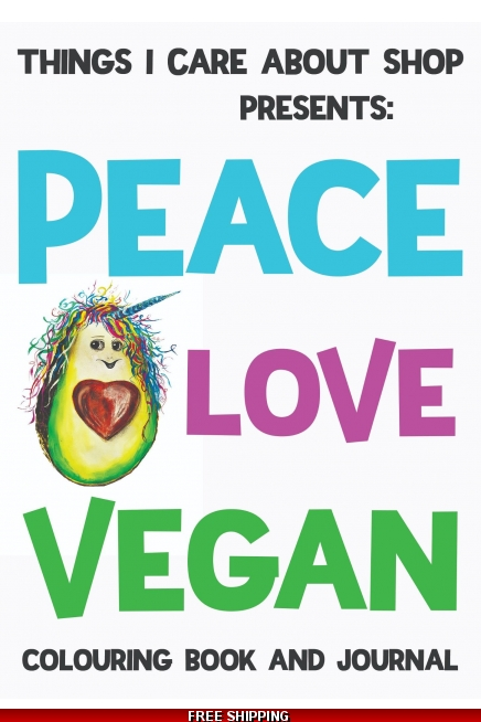 DIGITAL DOWNLOAD Peace Love Vegan - colouring book and journal for vegans of a..