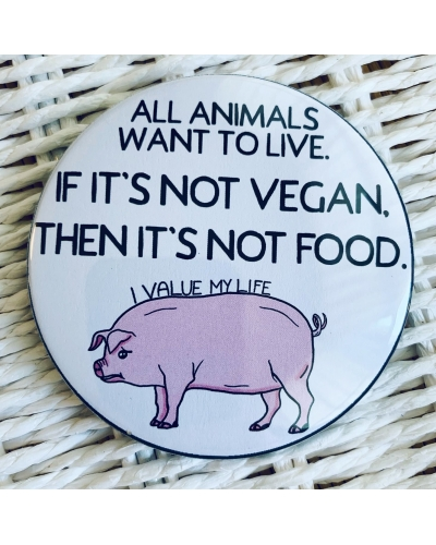 All animals want to live. - vegan fridge magnet. Vegan fridge. Vegan kitchen. Vegan home. Pig. Piggy.