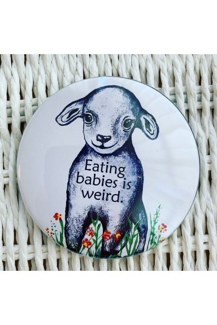 Eating babies is weird. - fridge magnet. Vegan magnet. Vegan kitchen. Vegan ho..