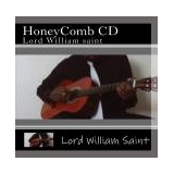 HoneyComb CD  Lord William Saint