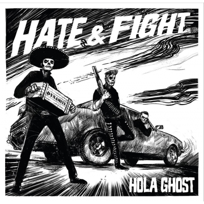 "HOLA GHOST Hate & Fight 10"" vinyl"