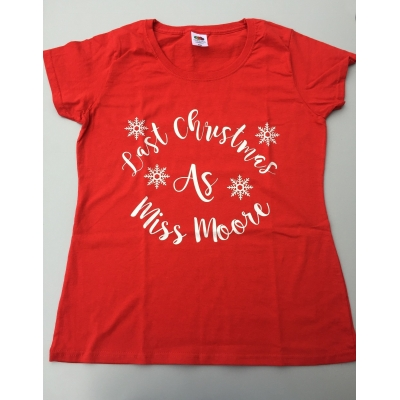 Last Christmas As Miss Personalised christmas t-shirt