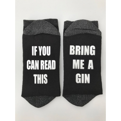 If you can read this bring me gin socks , Christmas novelty socks