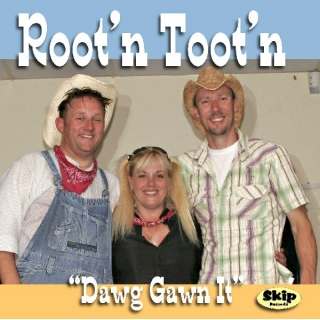 Dawg Gawn It - Root'n T..