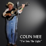 I've Seen The Light - Colin Mee