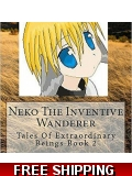 Neko The Inventive Wanderer Tales Of E..