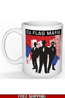 EU Flag Mafia Mug *UK Only* Includes UK Shipping
