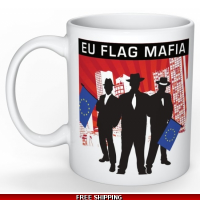 EU Flag Mafia Mug *UK O..