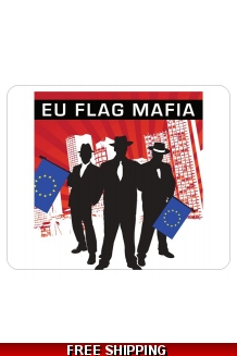 EU Flag Mafia Mouse Mat *UK Only*