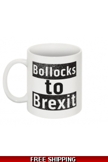 Bollocks to Brexit Mug *UK only. Includes shipping