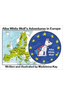 The Adventures of Alba White Wolf by Madeleina Kay. Paperback.