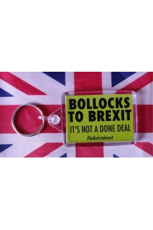 Bollocks To Brexit Keyring
